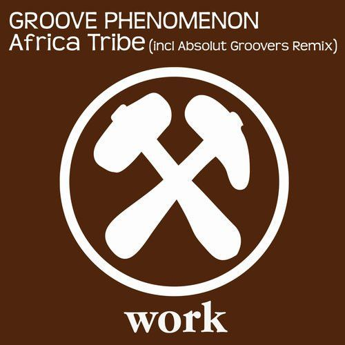 Africa Tribe (Incl. Absolut Groover RMX)