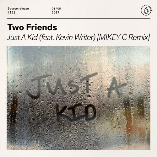 Just A Kid (feat. Kevin Writer) [MIKEY C Remix]