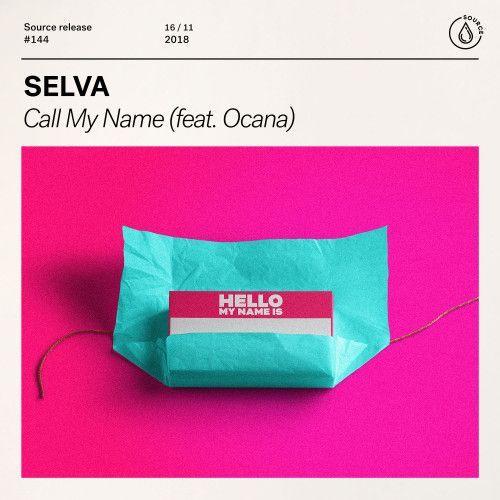 Call My Name (feat. Ocana)